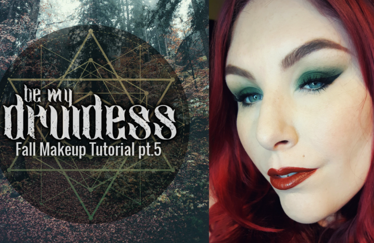 Get the Look | Be My Druidess – Fall Makeup Series pt.5