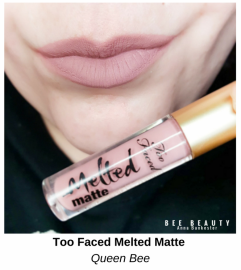 Too Faced Melted Matte - Queen Bee