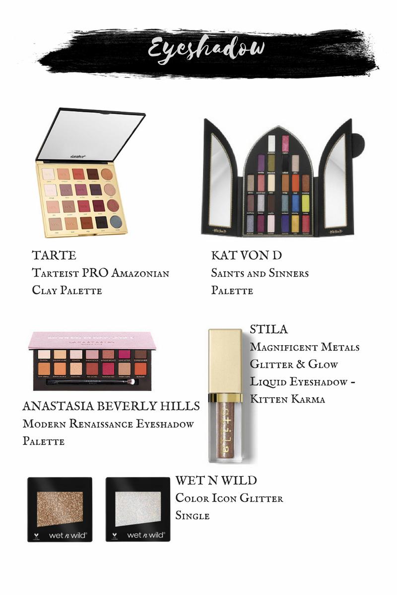Tarte Tarteist Pro Amazonian Clay Palette.  Kat Von D Saints & Sinners Palette.  Anastasia Beverly Hills Modern Renaissance.  Stila Magnificent Metals.  WetnWild Color Icon Glitter Singles.
