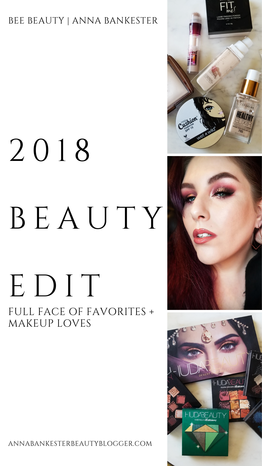 2018 Beauty Edit | Full Face of Favorites + Makeup Loves