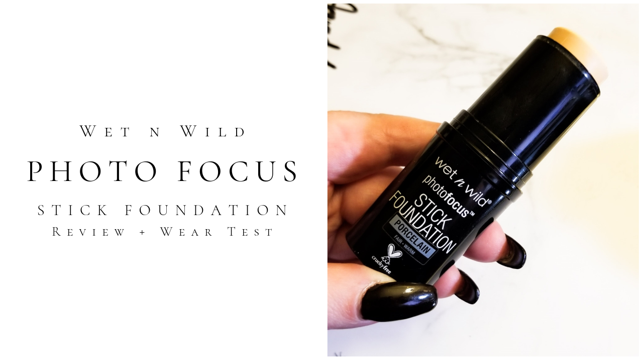 Wet N Wild Photo Focus Stick Foundation Review + Wear Test