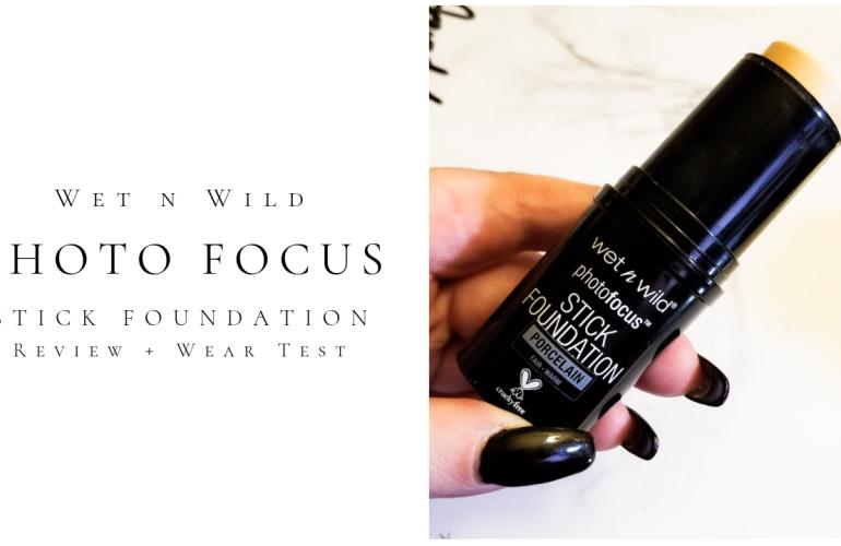 Wet N Wild Photo Focus Stick Foundation Review + Wear Test
