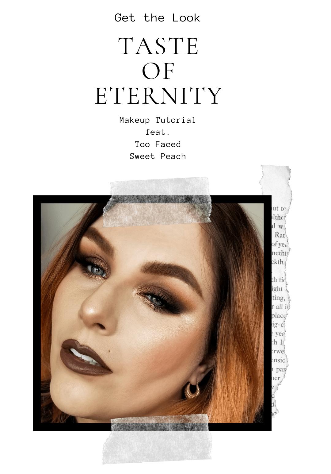 Get the Look | Taste of Eternity - Makeup Tutorial Feat Too Faced Sweet Peach