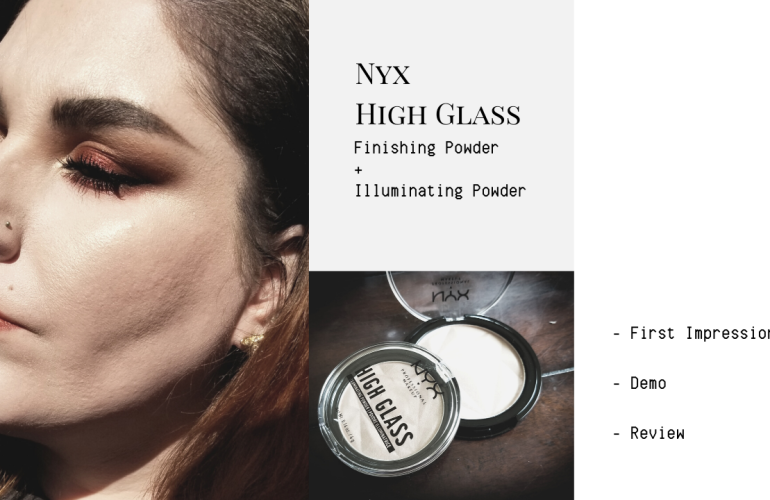 Nyx High Glass Illuminating Powder + Finishing Powder First Impressions, Demo and Review