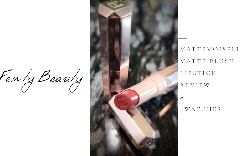 Fenty Mattemoiselle Matte Plush Lipstick Review and Swatches