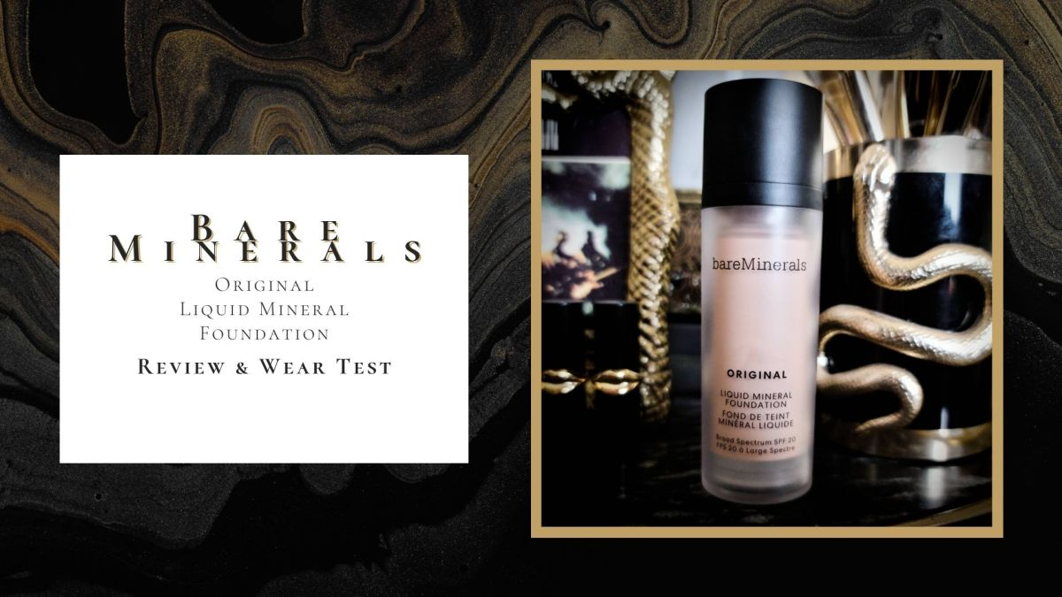 Bare Minerals Original Liquid Foundation Review & Wear Test