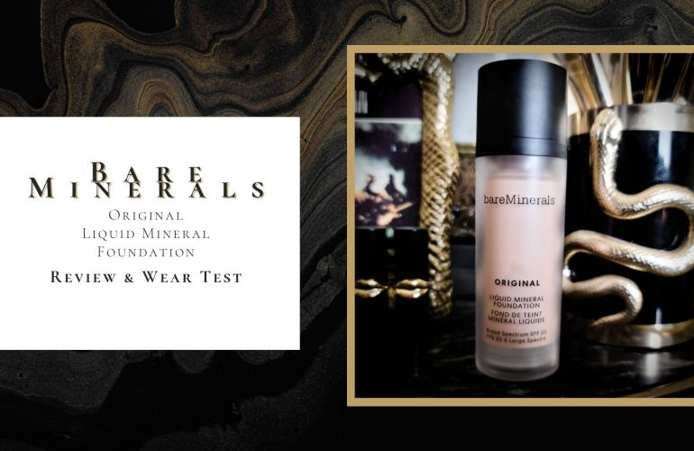 Bare Minerals Original Liquid Foundation Review & Wear Test