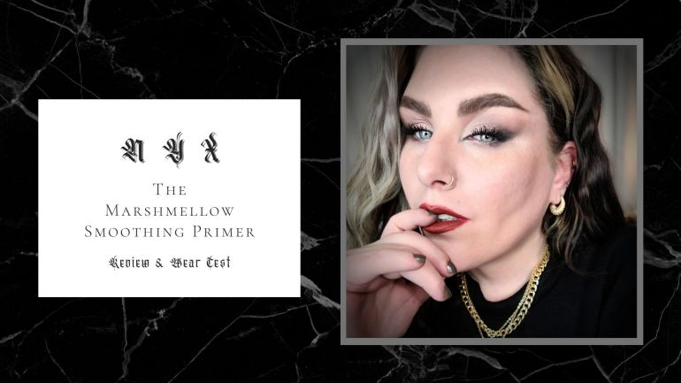 Nyx The Marshmellow Smoothing Primer Review & Wear Test
