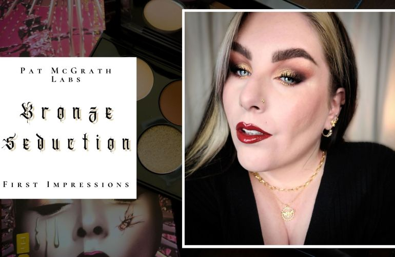 Pat McGrath Labs Bronze Seduction First Impressions. Finally!