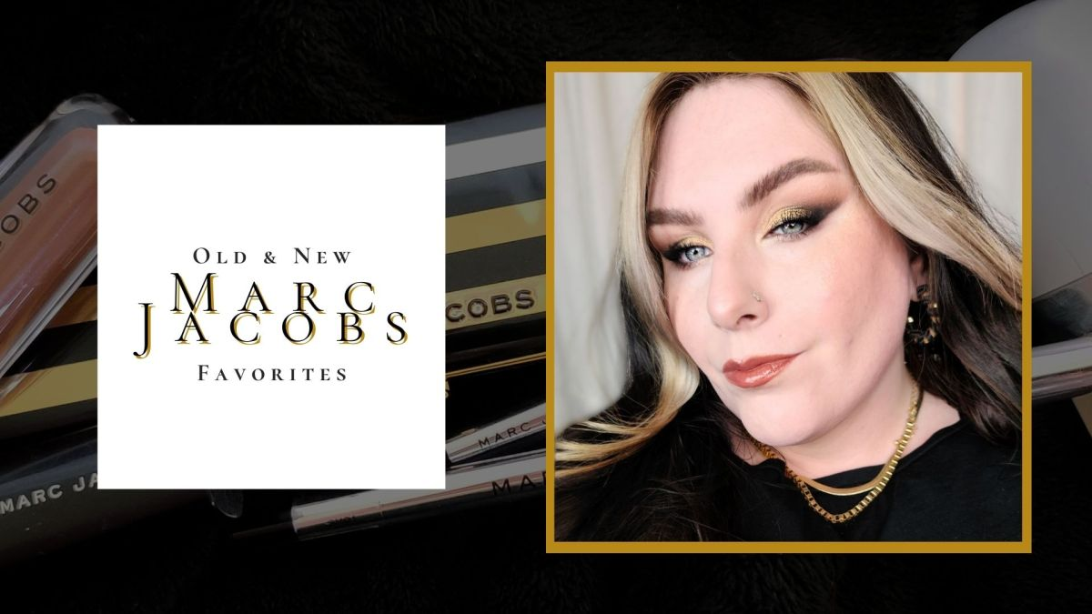 Trying Old & New Favorites from Marc Jacobs Beauty